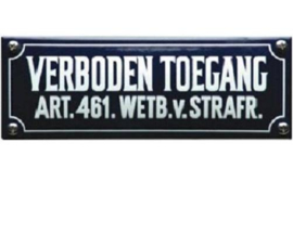 Verboden Toegang Emaille bordje 19,5 x 7 cm.