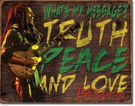 Bob Marley My Message.   Metalen wandbord 31,5 x 40,5 cm