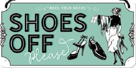 Shoes Off .  Metalen wandbord 10 x 20 cm.