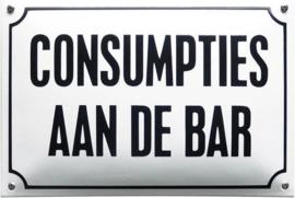 Consumpties aan de bar Emaille bordje 20 x 30 cm.