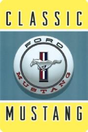 Classic Mustang 2 .  Metalen wandbord  20 x 30 cm.