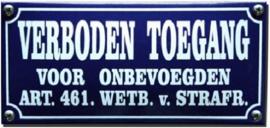 Verboden Toegang voor onbevoegden  Emaille bordje 19,5 x 9 cm.