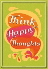 Think Happy Thoughts Metalen Postcard 10 x 14 cm.
