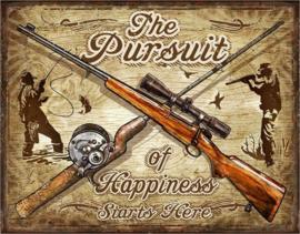 The Pursuit of Happiness. Metalen wandbord 31,5 x 40,5 cm.