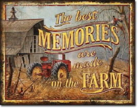 The best Memories are made on the Farm Metalen wandbord 31,5 x 40,5 cm.