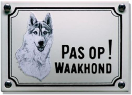 Pas op Waakhond Husky Emaille bordje 14 x 10 cm.