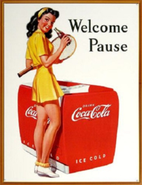 Coca Cola Welcome Pause. Metalen wandbord 31,5 x 40,5 cm.