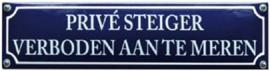 Prive steiger Verboden aan te meren Emaille bordje 33 x 8 cm.