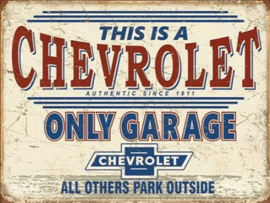 Chevrolet Only Garage​ Metalen wandbord 31,5 x 40,5 cm.