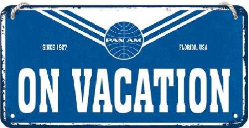 Pan Am - On Vacation. Metalen wandbord 10 x 20 cm.