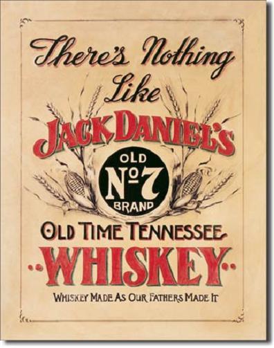 Jack Daniel's There's Nothing Like Metalen wandbord 31,5 x 40,5 cm.