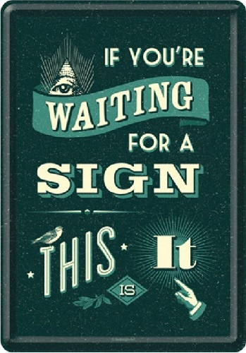 Waiting For A Sign  Metalen Postcard 10 x 14 cm