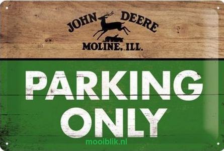 John Deere Parking Only  Metalen wandbord in reliëf 20 x 30 cm
