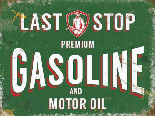 Last Stop Gasoline. Metalen wandbord 30 x 40 cm.