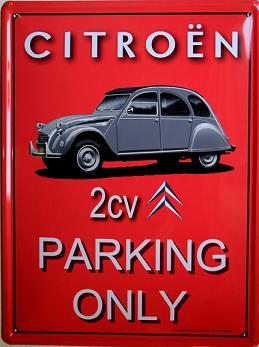 Citroen 2CV Parking Only Metalen wandbord in reliëf 20 x 30 cm.