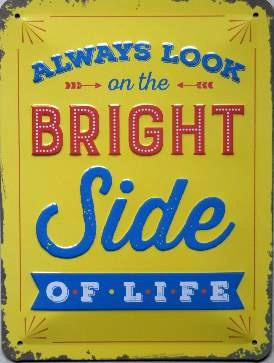 Look on the Bright Side Of Life Metalen wandbord in reliëf 15 x 20 cm.