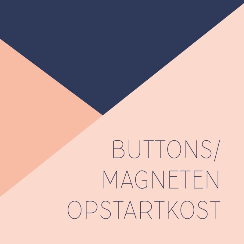 OPSTARTKOST BUTTONS/MAGNETEN