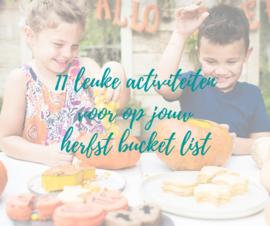 11 leuke activiteiten voor op jouw herfst bucket list