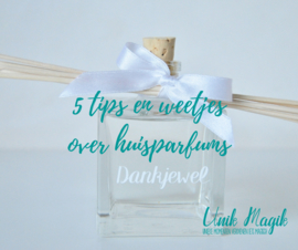 5 tips & weetjes over huisparfums