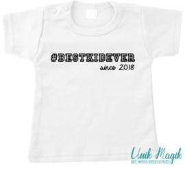 T-shirt #bestkidever since ...