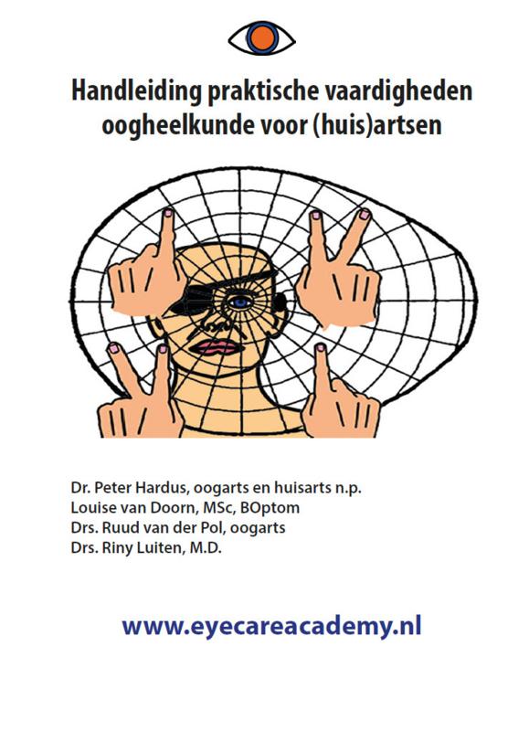 Handleiding praktische vaardigheden oogheelkunde voor (huis)artsen + Extra poster