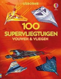 100 supervliegtuigen - vouwen en vliegen