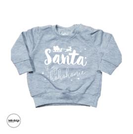 "Santa is my hohohomie ""Grijs"""