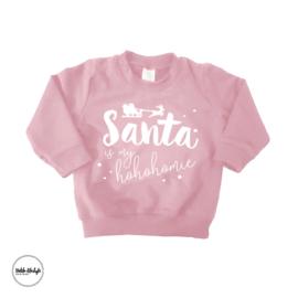 "Santa is my hohohomie ""Roze"""
