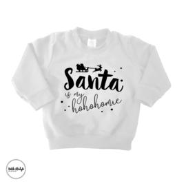 "Santa is my hohohomie ""wit"""