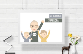 You are our super(grand)daddy poster