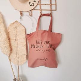 "Mom bag ""This bag belongs to me""  clay"