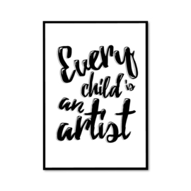 """Every child is an artist"" poster"