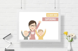 You are our super(grand)mommy poster