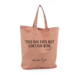 """Mom bag """"This bag does not contain wine"""" liver"""