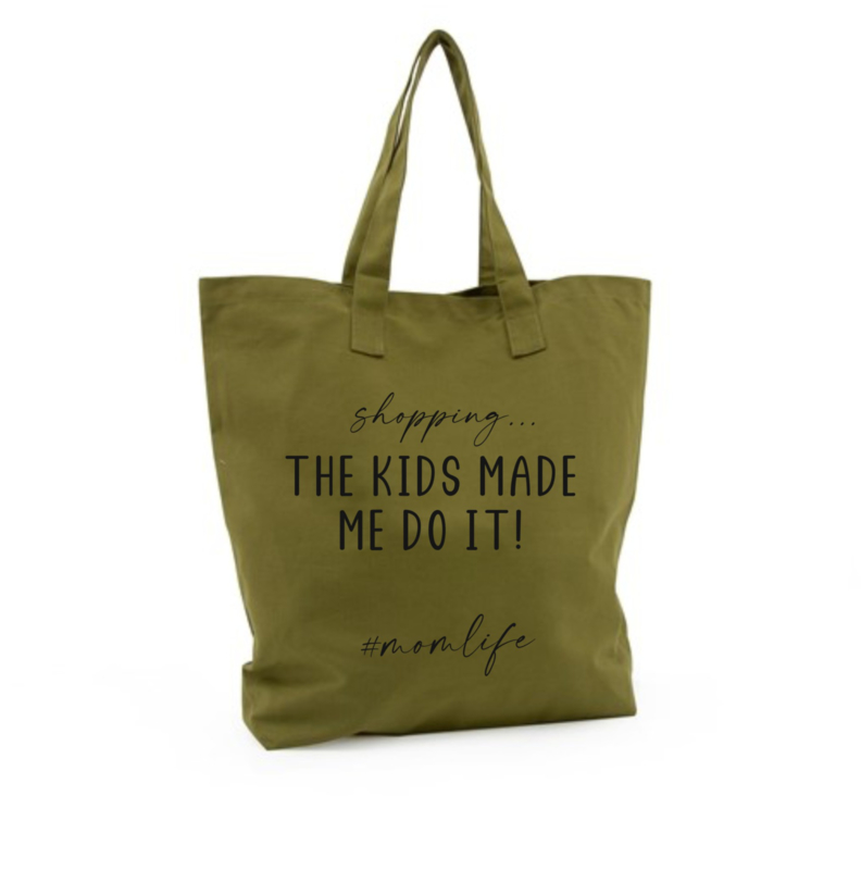 """Mom bag """"The kids made me fo it"""" olive"""