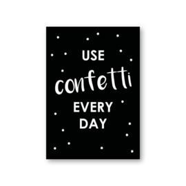 MOODZ design kaart A6 - Use confetti every day