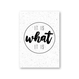 MOODZ design kaart A6 - It is what it is