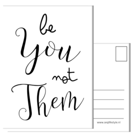 BE YOU, NOT THEM