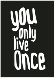 A5 KAART / YOU ONLY LIVE ONCE