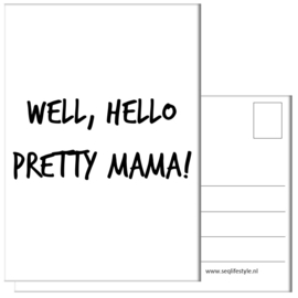 KAART / WELL, HELLO PRETTY MAMA! 4 STUKS