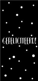 GEFELICITEERD! 6 STUKS