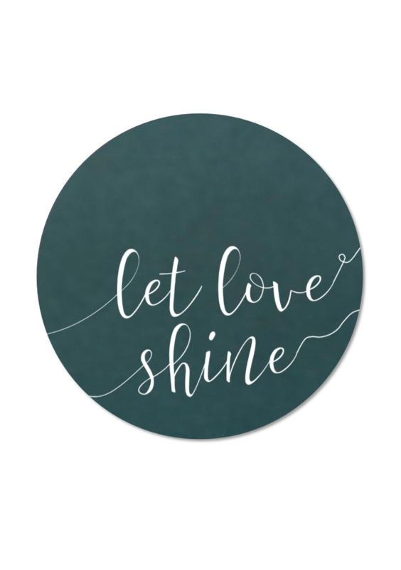 LET LOVE SHINE WIT (per 5 stuks)