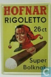 Reclamebord Hofnar Rigoletto