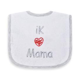 Slab ik hou van mama