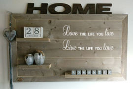Wandbord Love the life you live
