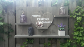 Wandbord steigerhout met tekst Think positive always