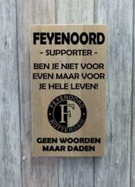 Tekstbord Feyenoord supporter