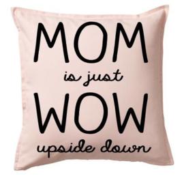 Kussen Mom