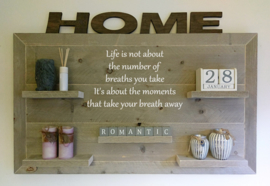 Wandbord Life is not about the number of breaths you take