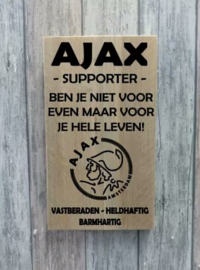 Tekstbord Ajax supporter